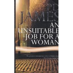 An Unsuitable Job for a Woman/ P. D. James
