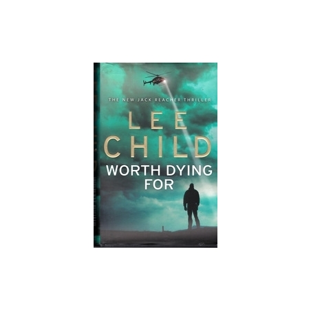 Worth Dying For/ Child L.