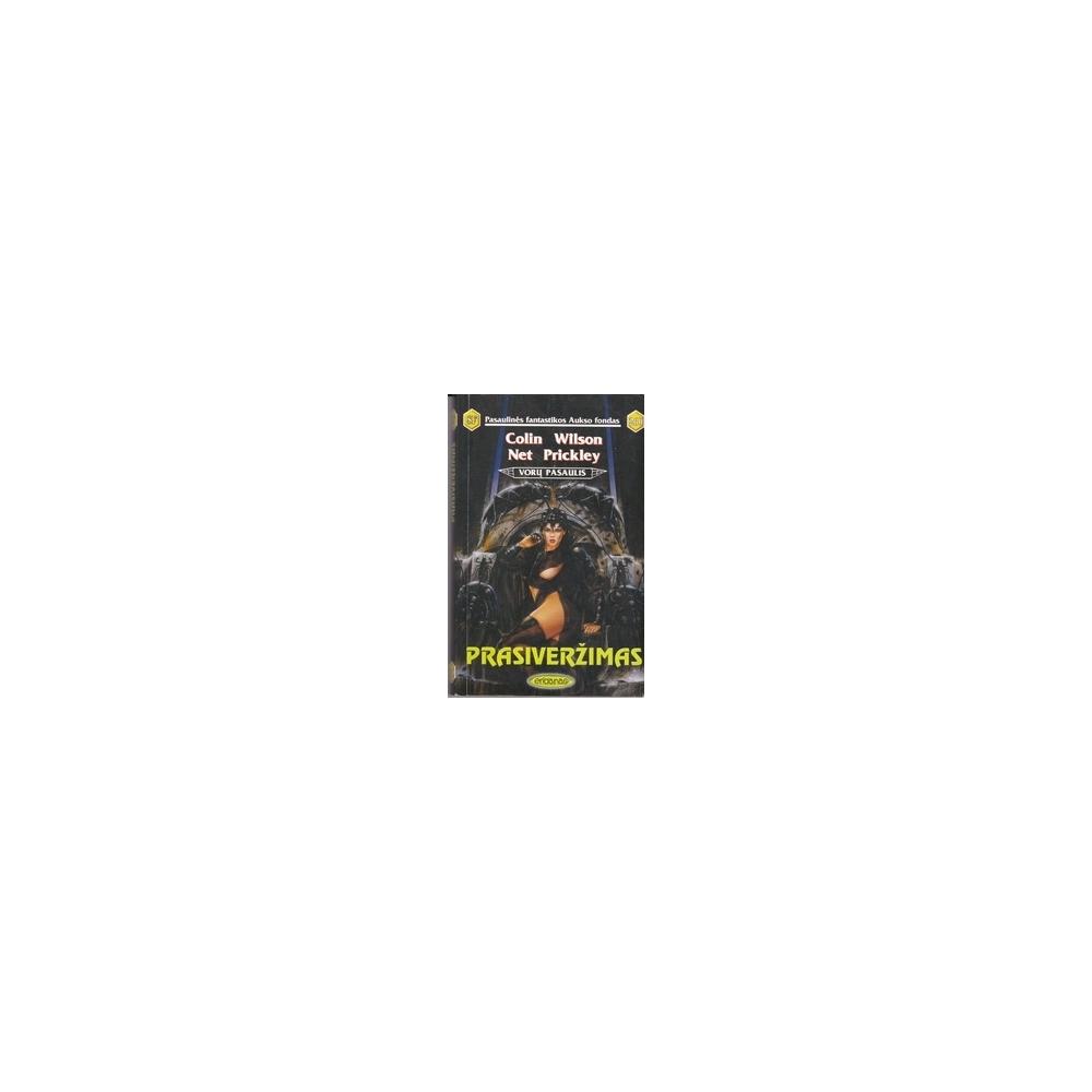 Prasiveržimas. Vorų pasaulis (260)/ Wilson C., Prickley N.