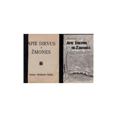 Apie Dievus ir žmones (I ir II knygos)/ Metelionis A.