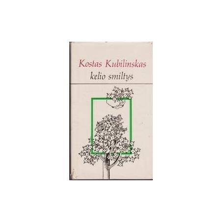 Kelio smiltys/ Kubilinskas K.