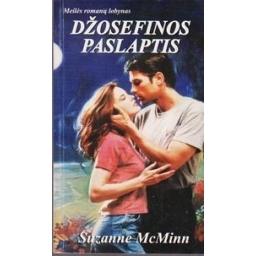 Džosefinos paslaptis/ McMinn Suzanne