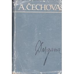 Dargana/ Čechovas A.