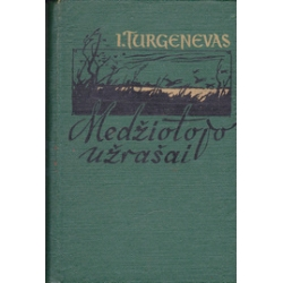 Medžiotojo užrašai/ Turgenevas I.