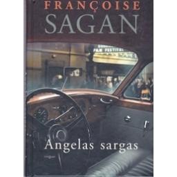 Angelas sargas/ Sagan F.