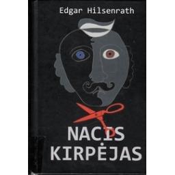 Nacis kirpėjas/ Hilsenrath E.
