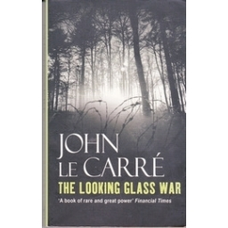 The Looking Glass War/ John le Carre