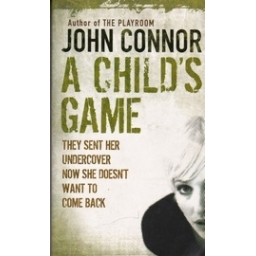 A Child's Game/ Connor J.