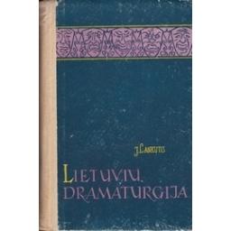 Lietuvių dramaturgija: kritikos etiudai/ Lankutis J.