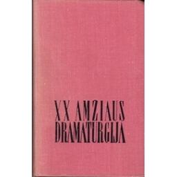 XX amžiaus dramaturgija/ Judelevičius D.