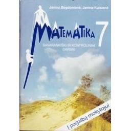 Matematika 7. Savarankiški ir kontroliniai darbai/ Bagdonienė Janina, Kuisienė Janina