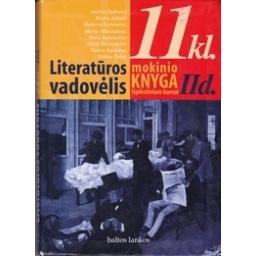 Literatūros vadovėlis 11 kl. Mokinio knyga išplėstinam kursui (2 dalis)/ Kanišauskaitė I. ir kt. (sudar.)