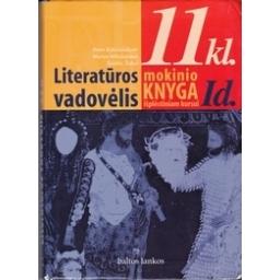 Literatūros vadovėlis 11 kl. Mokinio knyga išplėstinam kursui (1 dalis)/ Kanišauskaitė I. ir kt. (sudar.)