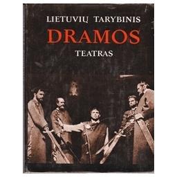 Lietuvių tarybinis dramos teatras/ Gaižutis A.