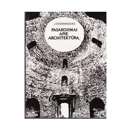 Pasakojimai apie architektūrą/ Ovsianikovas Jurijus