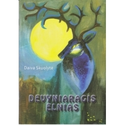 Devyniaragis elnias/ Skuolytė D.