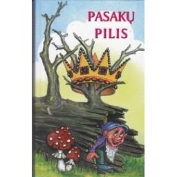 Pasakų pilis/ Sasnauskas V.