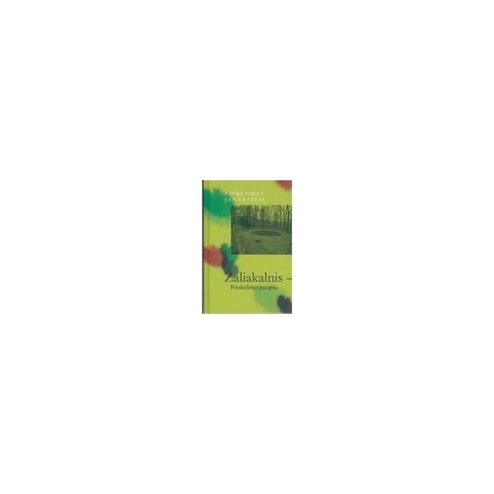 Žaliakalnis – Prisikėlimo parapija/ Janušaitis E.