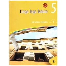 Lingo lego laduto. Literatūros vadovėlis 5 kl., 1 d./ Janušauskienė V.