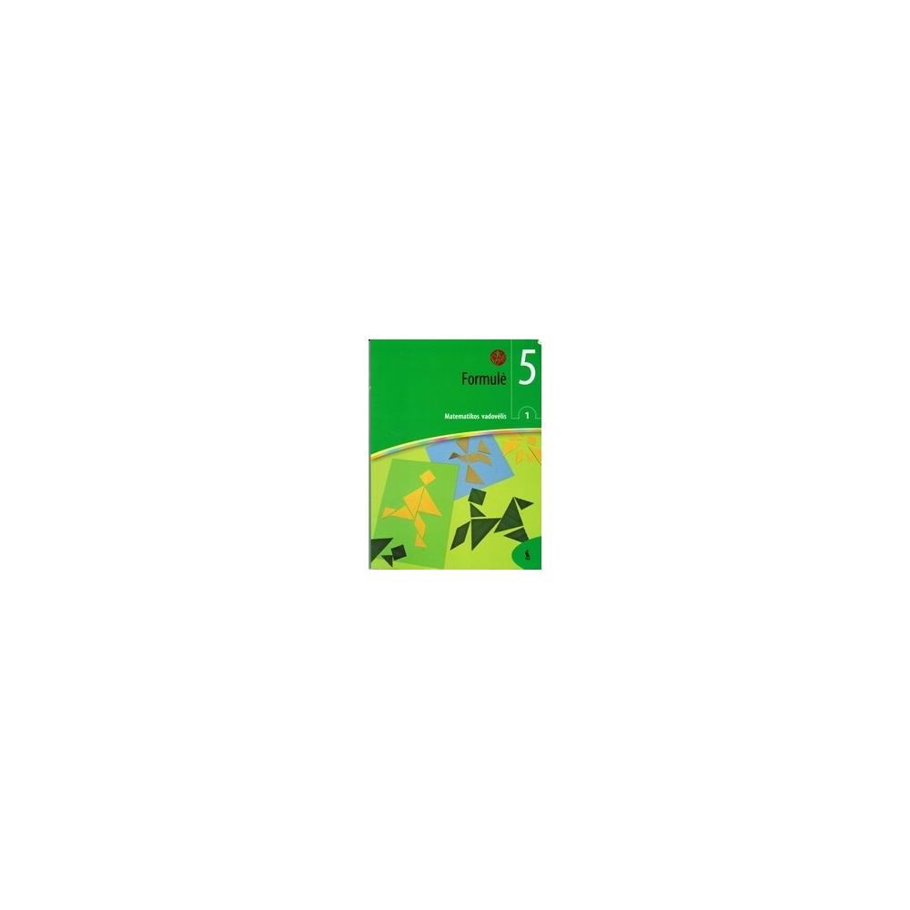 Formulė. Matematikos vad. 5 kl., 1 dalis/ Sičiūnienė V. ir kt.