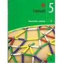 Formulė. Matematikos vad. 5 kl., 2 dalis/ Sičiūnienė V.