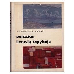 Peizažas lietuvių tapyboje/ Savickas A.