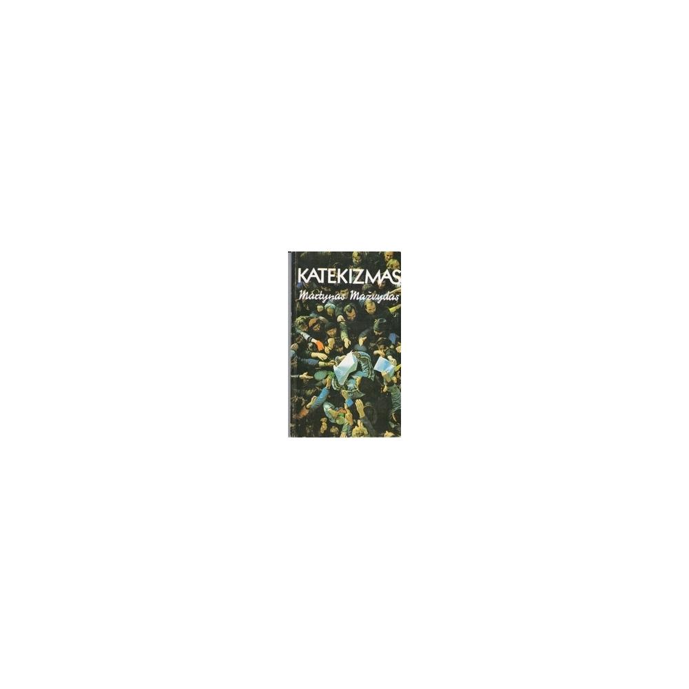 Katekizmas/ Martynas Mažvydas