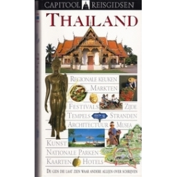 Thailand. Capitool Reisgidsen (DK)/ Van Reemst - Houten