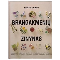 Brangakmenių žinynas/ Crowe J.