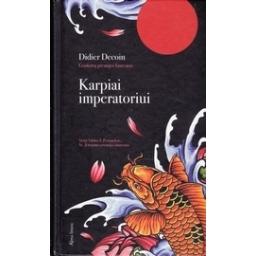 Karpiai imperatoriui/ Decoin D.