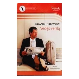 Vedęs verslą/ Bevarly Elizabeth