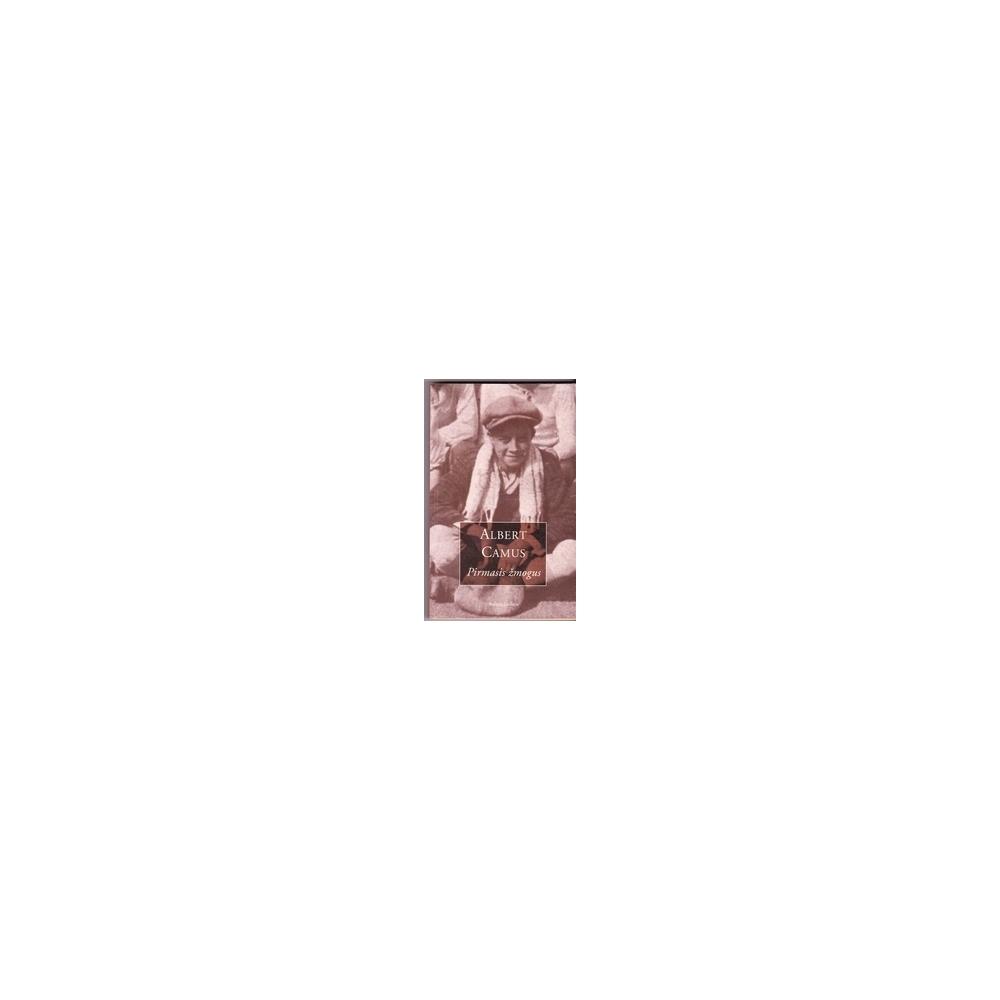 Pirmasis žmogus/ Camus A.