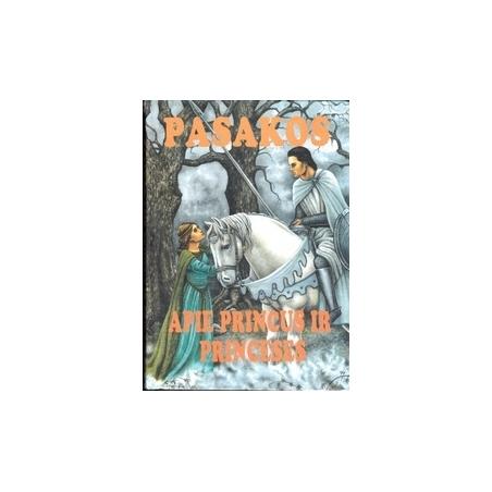 Pasakos apie princus ir princėses/ J. Jackūnas