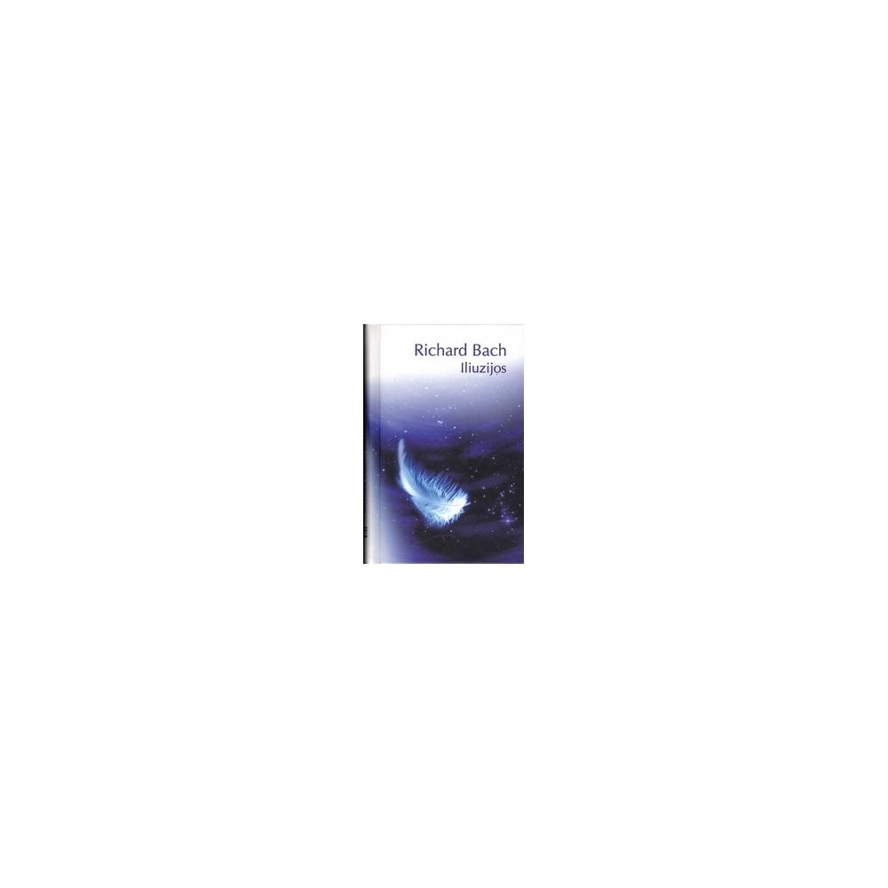 Iliuzijos/ Bach R.