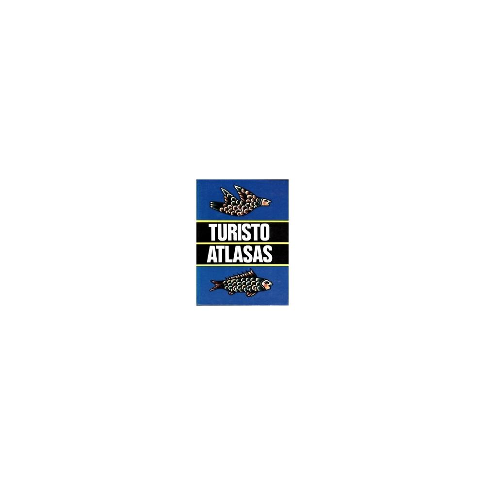 Turisto atlasas/ Kęstutis Vaškelis