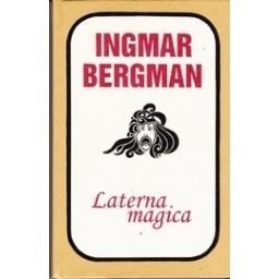 Laterna magica/ Ingmar Bergman
