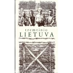 Tremtinio Lietuva/ Autorių kolektyvas
