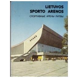 Lietuvos sporto arenos/ Statuta P.