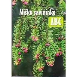 Miško savininko ABC/ Gaižutis A.