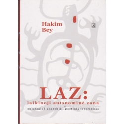 LAZ: laikinoji autonominė zona/ Hakim Bey