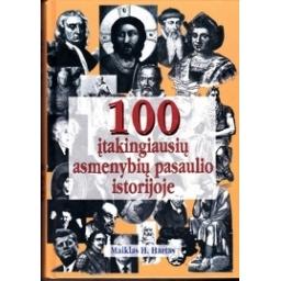 100 įtakingiausių asmenybių pasaulio istorijoje/ M.H. Hartas