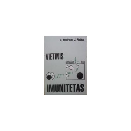 Vietinis imunitetas/ Kondrotas A.