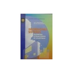 Dzemydienė Dalė - Informacinės sistemos. Duomenų struktūros ir valdymas