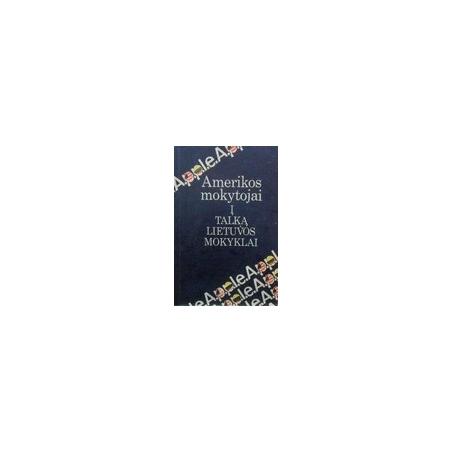 Amerikos mokytojai į talką Lietuvos mokyklai