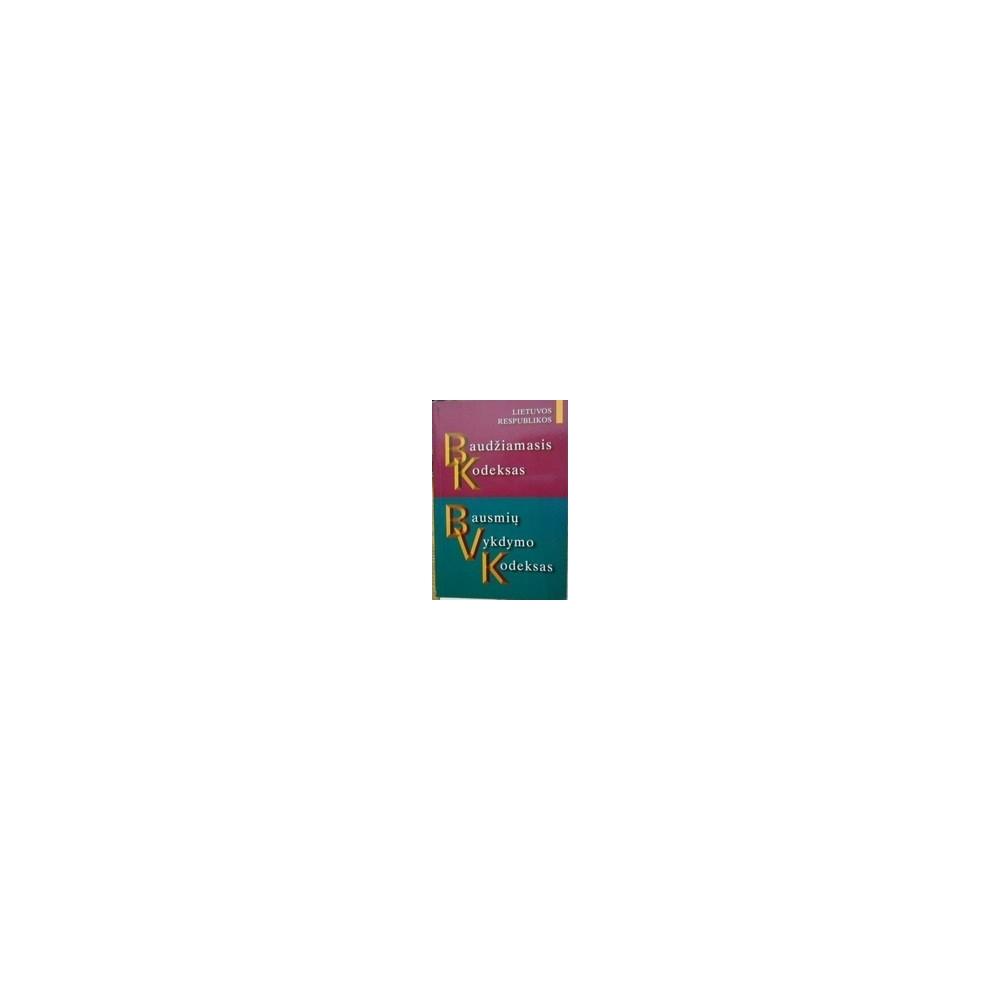Autorių kolektyvas Lietuvos Respublikos baudžiamasis kodeksas. Bausmių vykdymo kodeksas