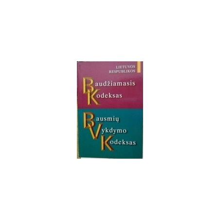 Lietuvos Respublikos baudžiamasis kodeksas. Bausmių vykdymo kodeksas