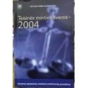 Teisinės minties šventė - 2004. - Autorių kolektyvas