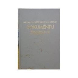 Lietuvos Respublikos Seimo dokumentų rinkinys 1(7)