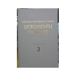 Lietuvos Respublikos Seimo dokumentų rinkinys 3(9)
