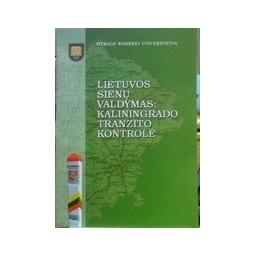 Lietuvos sienų valdymas: Kaliningrado tranzito kontrolė